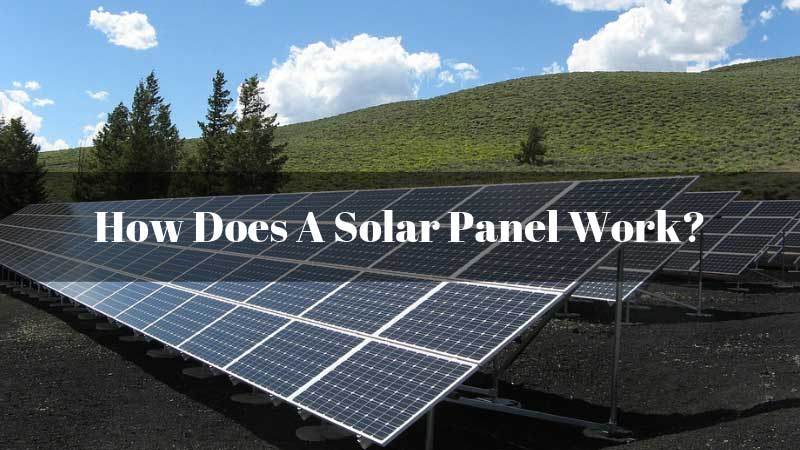 How-Does-A-Solar-Panel-Work