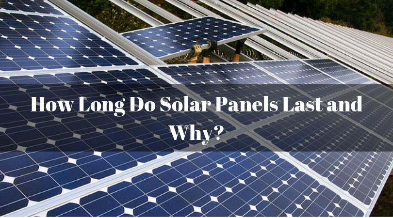 How-Long-Do-Solar-Panels-Last