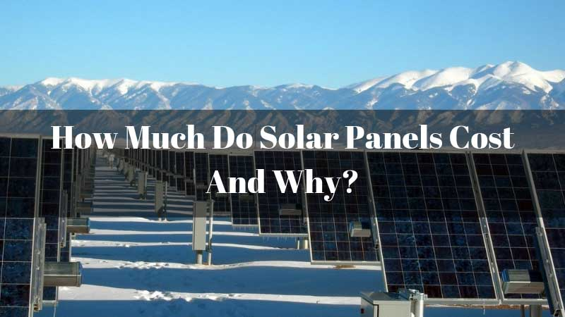 How-Much-Do-Solar-Panels-Cost