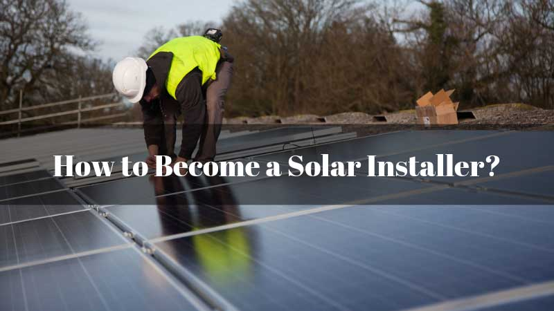 How-to-Become-a-Solar-Installer
