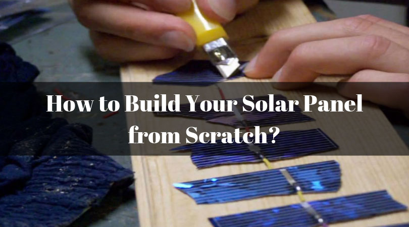 How-to-Build-Your-Solar-Panel-from-Scratch