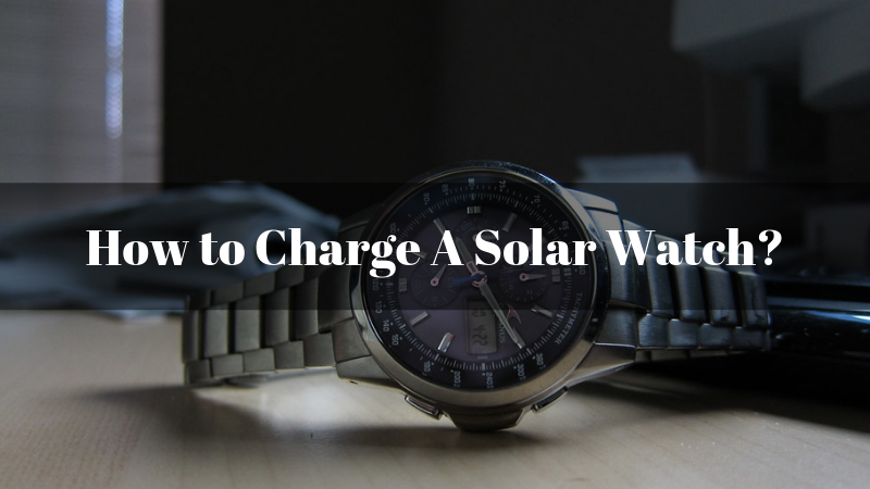 How-to-Charge-A-Solar-Watch