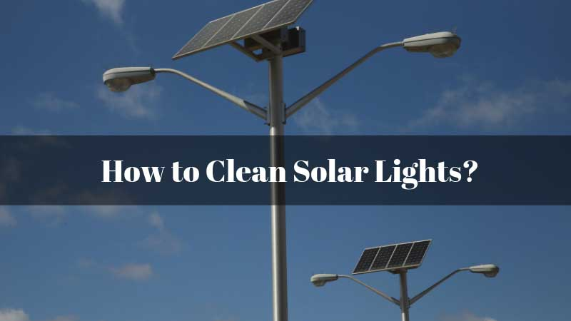 How-to-Clean-Solar-Lights