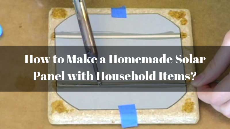 How-to-Make-a-Homemade-Solar-Panel-with-Household-Items