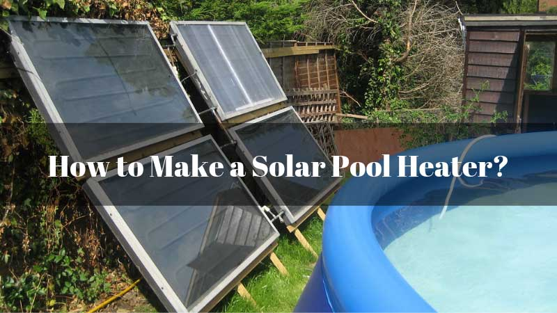 How-to-Make-a-Solar-Pool-Heater